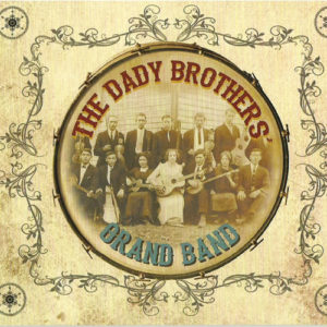 The Dady Brothers Grand Band