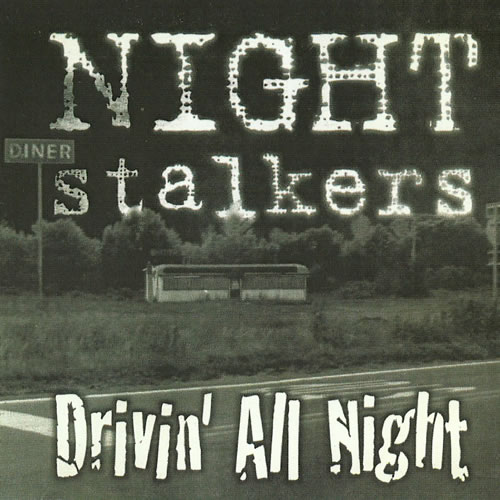 Nightstalkers Drivin' All Night