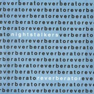 Nightstalkers Reverberator